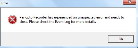 error message saying Panopto needs to close and to check the log.